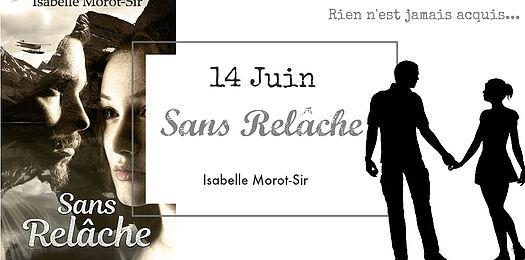 """Le 14 juin 2018, sortie du livre """"Sans relâche"""" d'Isabelle Morot-Sir"""