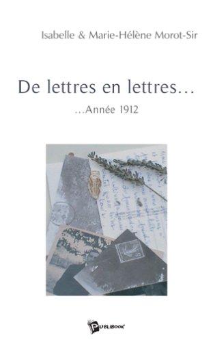 """Livre d'Isabelle Morot-Sir """"De lettres en lettres...année 1912"""""""