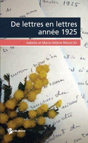 """Livre d'Isabelle Morot-Sir """"De lettres en lettres année 1925"""""""