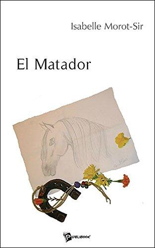 """Livre d'Isabelle Morot-Sir """"El matador"""""""