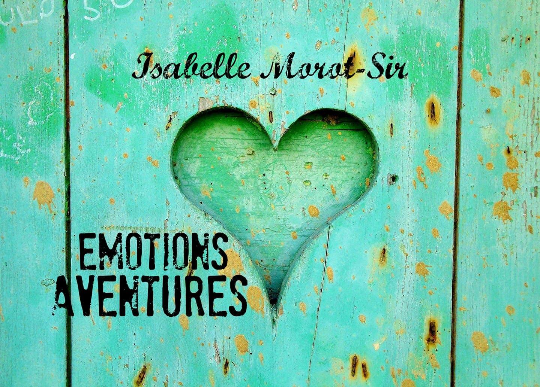 émotions, aventures, Isabelle Morot-Sir auteure auto-édité.