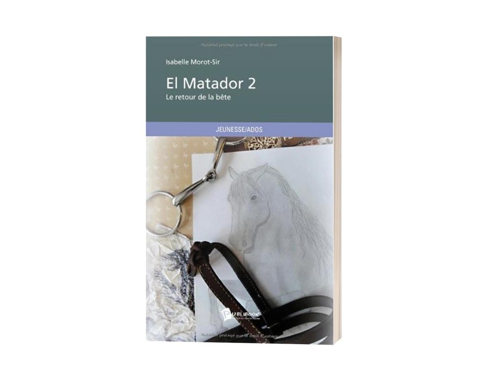 """Livre """"El matador T2 : Le retour de la bête"""" d'Isabelle Morot-Sir"""