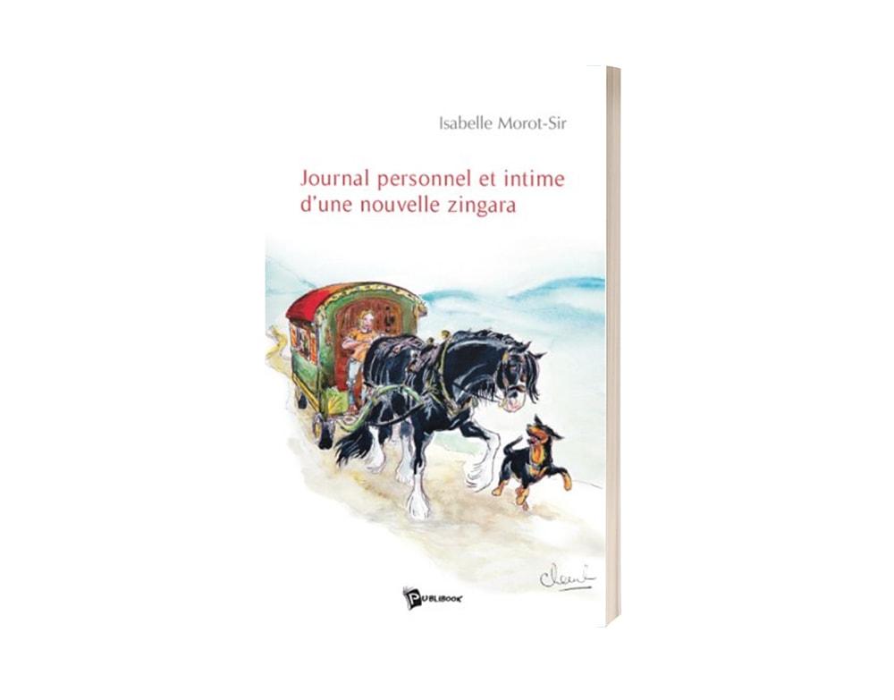 """Livre """"Journal personnel et intime d'une nouvelle zingara"""" d'Isabelle Morot-Sir"""