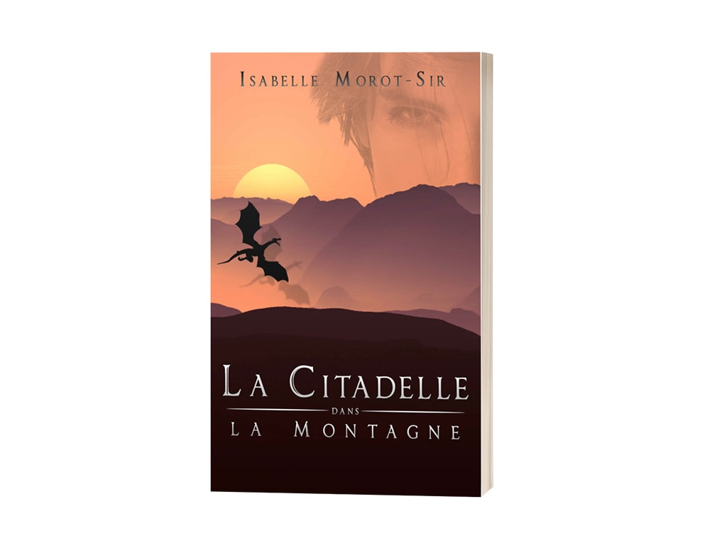 """Livre """"La citadelle dans la montagne"""" d'isabelle Morot-Sir"""