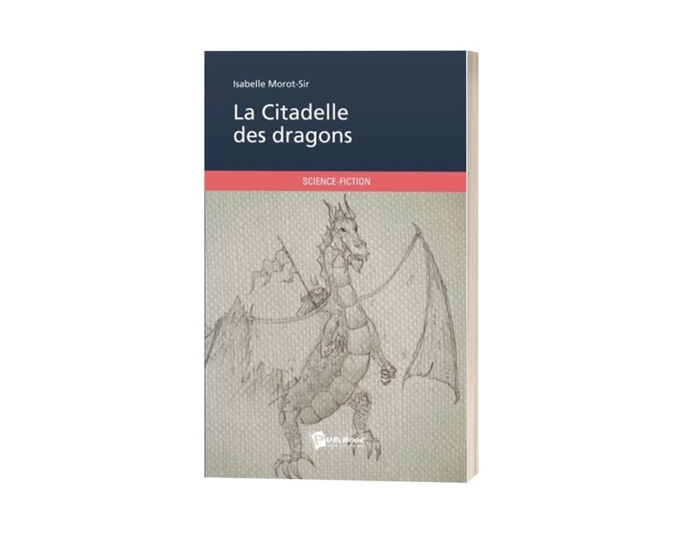 """Livre """"La citadelle des dragons"""" d'Isabelle Morot-Sir"""
