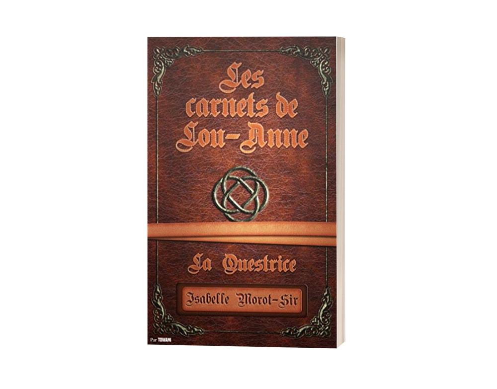 """Livre """"Les carnets de Lou-Anne T2 : La questrice"""" d'Isabelle Morot-Sir"""