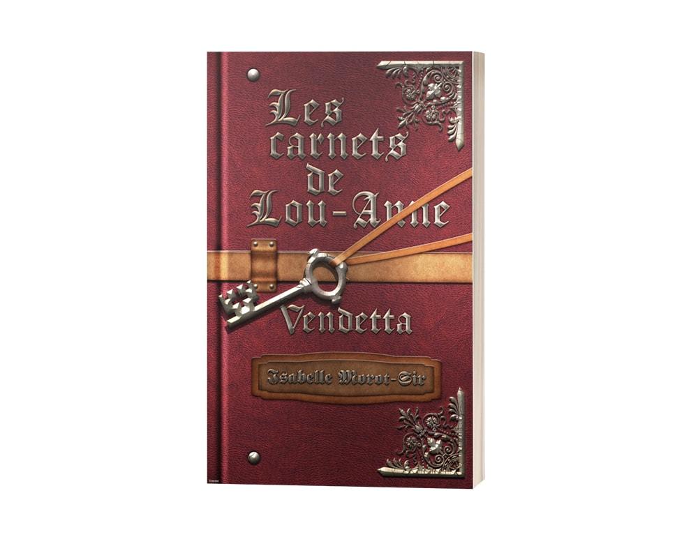 """Livre """"Les carnets de Lou-Anne T3 : Vendetta"""" d'Isabelle Morot-Sir"""