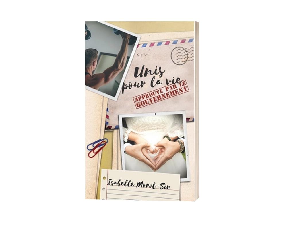 """Livre """"Unis pour la vie, approuvé par le gouvernement"""" d'Isabelle Morot-Sir"""