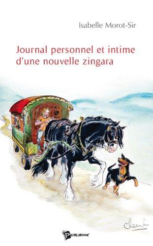 """Livre d'Isabelle Morot-Sir """"Journal personnel et intime d'une nouvelle zingara"""""""