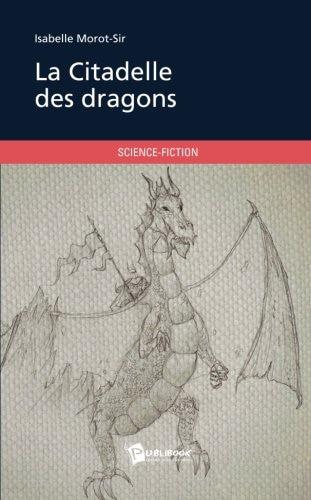 """Livre d'Isabelle Morot-Sir """"La citadelle des dragons"""""""