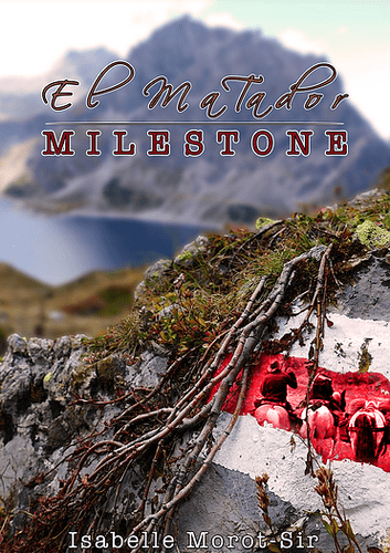 "Livre d'Isabelle Morot-Sir ""El Matador T4 : Milestone"""