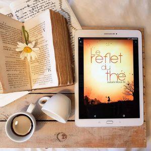 """Présentation de la couverture du livre """"Le reflet du thé"""" d'Isabelle Morot-Sir"""