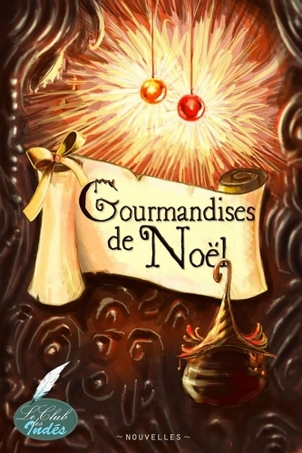 """Livre de nouvelles """"Gourmandises de Noël"""""""