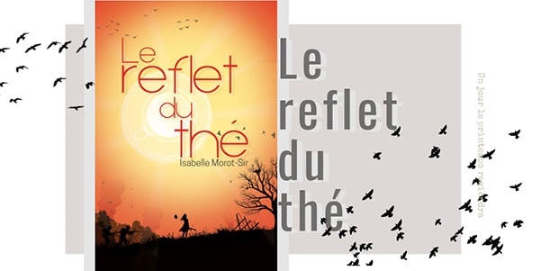 Le reflet du thé d'Isabelle Morot-Sir disponible sur Amazon