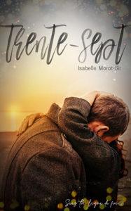 """Livre """"Trente-sept"""" d'Isabelle Morot-Sir"""